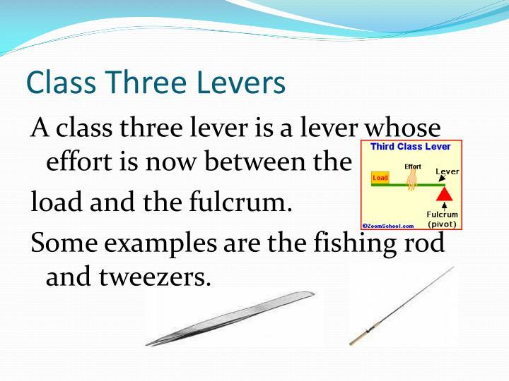 Class Three Levers