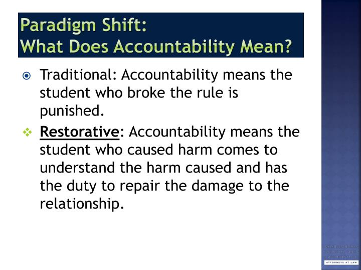"what does accountability mean to me What are the benefits of personal accountability there are a number of benefits to personal accountability including – decreased stress, increased productivity, better time usage, increased job and relationship satisfaction as linda says in the the 85% solution book, ""a lack of personal accountability is at the heart of chronic stress it saps us of productivity."