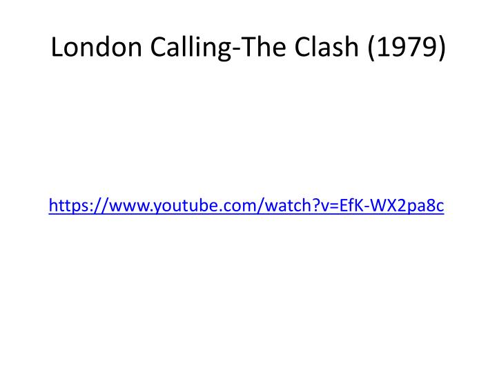 London Calling-The Clash (1979)