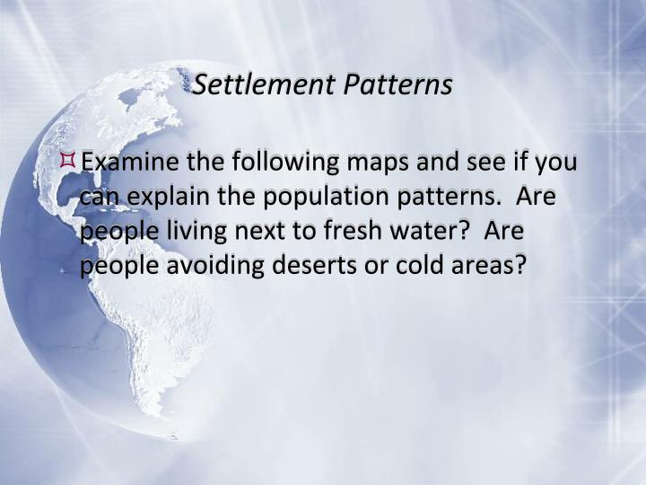 Settlement patterns1