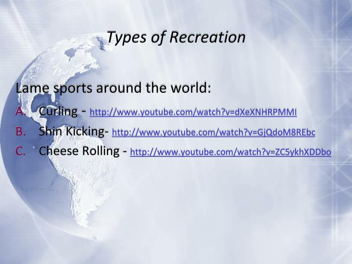 Types of Recreation