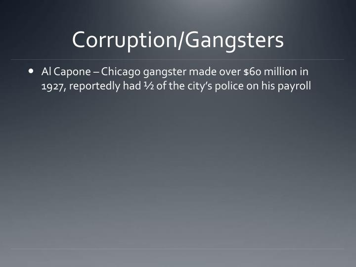 Corruption/Gangsters