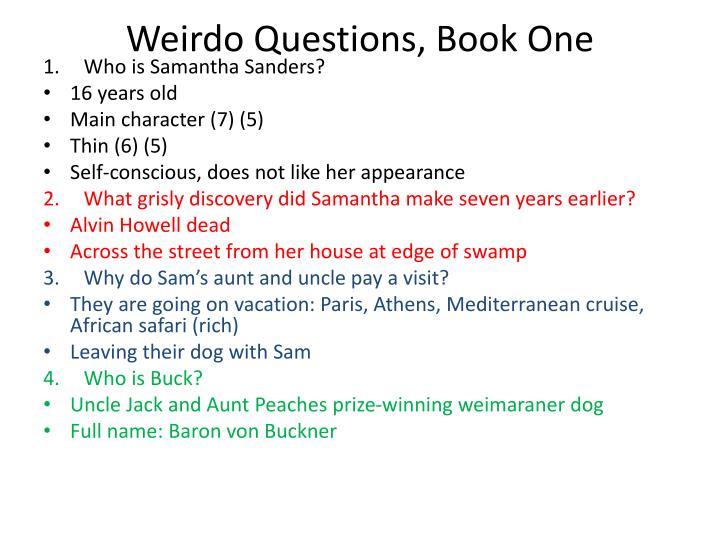 Weirdo Questions, Book One