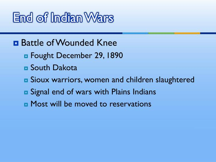 End of Indian Wars
