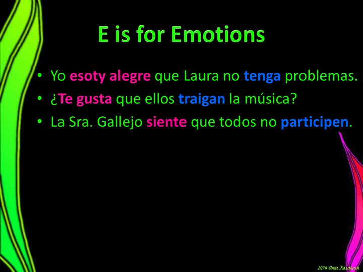 E is for Emotions