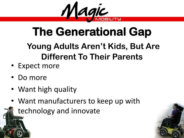 The Generational Gap