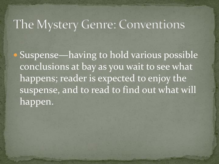 The Mystery Genre: Conventions
