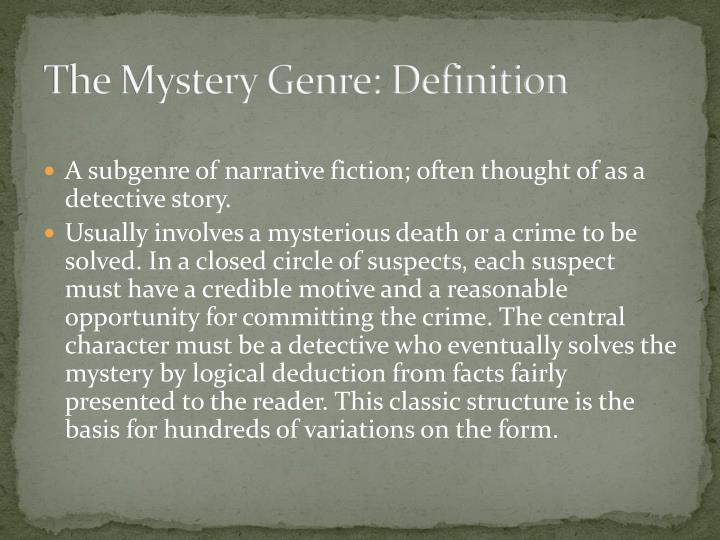 The Mystery Genre: Definition