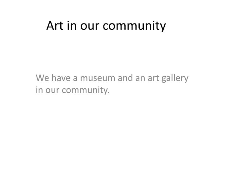 Art in our community