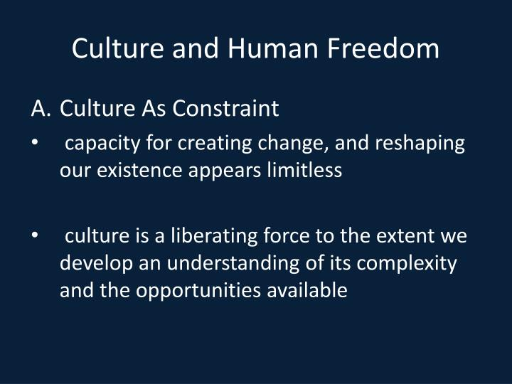 Culture and Human Freedom