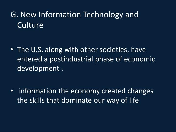 G. New Information Technology and Culture