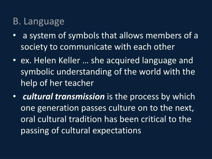 B. Language