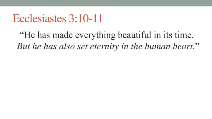 Ecclesiastes 3:10-11