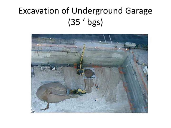 Excavation of Underground Garage