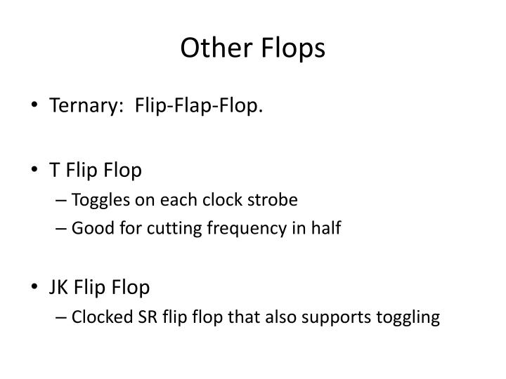 Other Flops