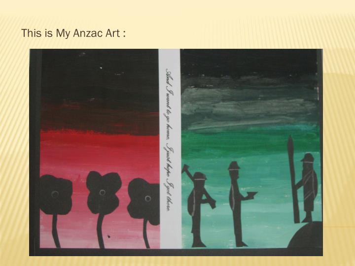This is My Anzac Art :