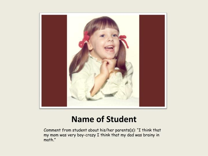 Name of Student