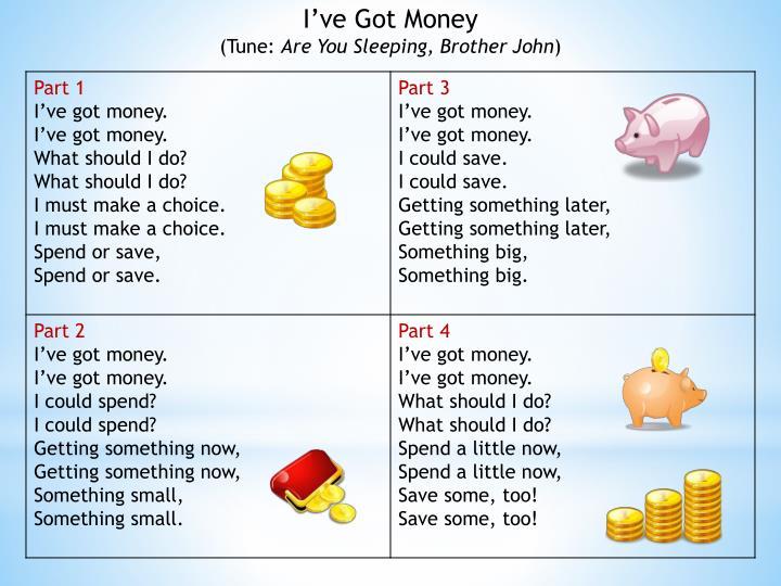 I've Got Money