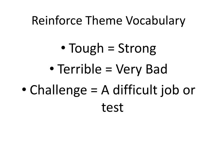 Reinforce Theme Vocabulary