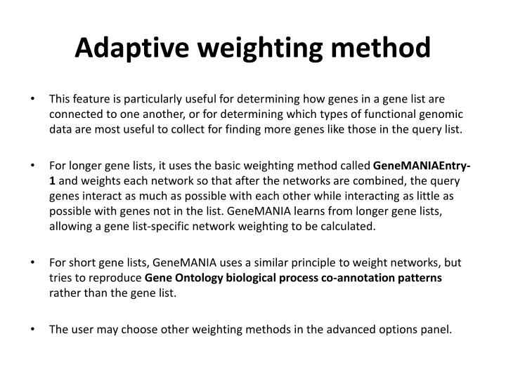 Adaptive weighting method