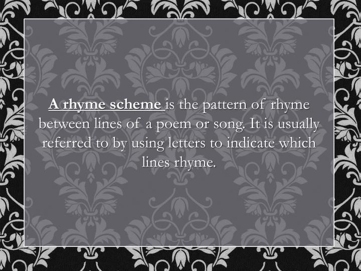 A rhyme scheme