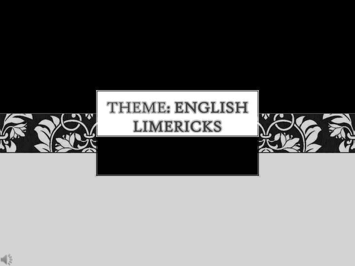 Theme english limericks