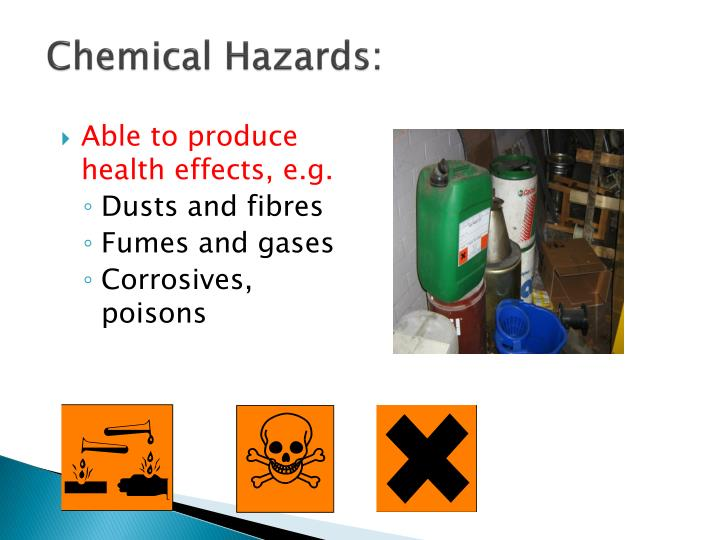 Chemical Hazards: