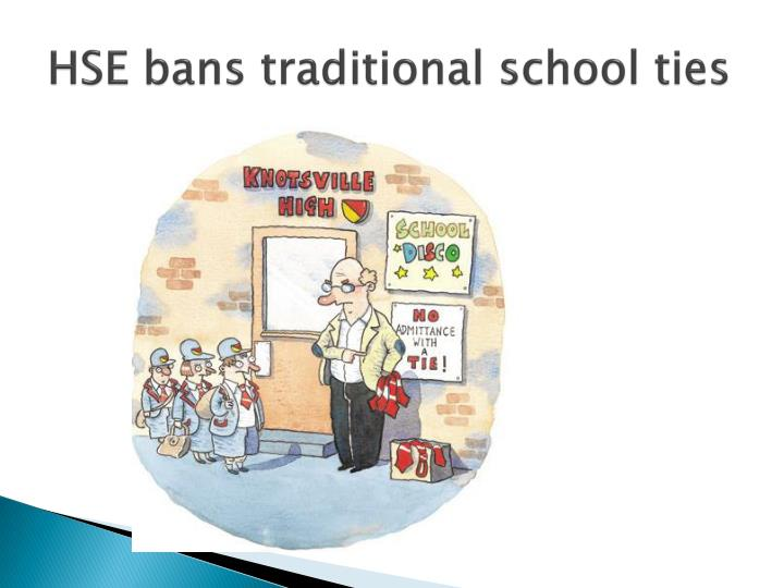 HSE bans traditional school ties