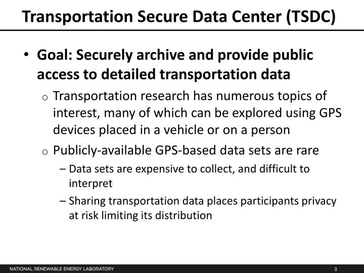 Transportation Secure Data Center (TSDC)