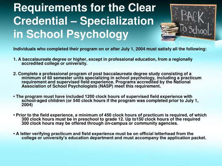 Requirements for the Clear Credential – Specialization in School Psychology