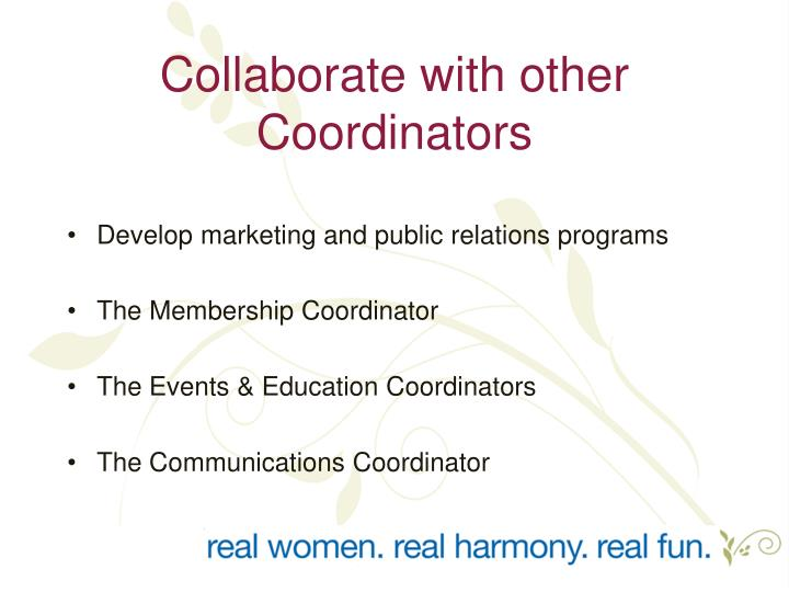 Collaborate with other Coordinators