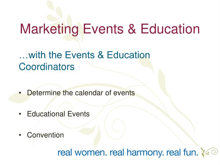 Marketing Events & Education