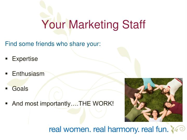 Your Marketing Staff
