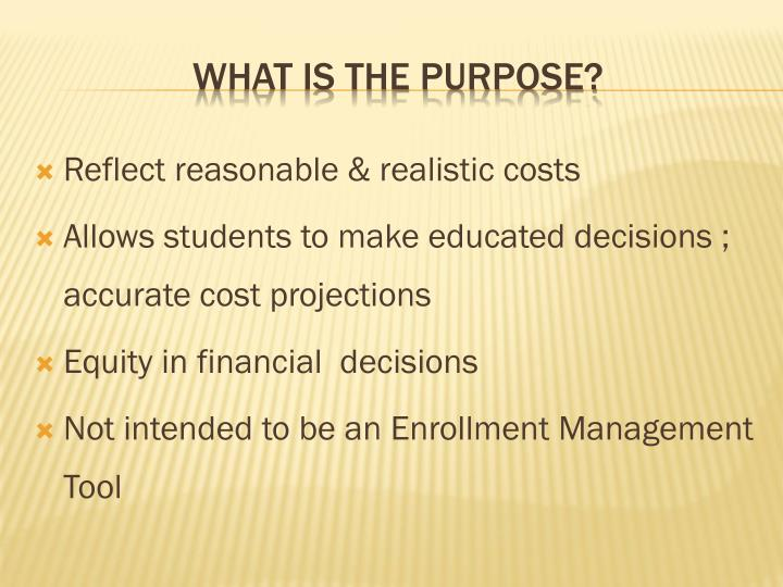 Reflect reasonable & realistic costs