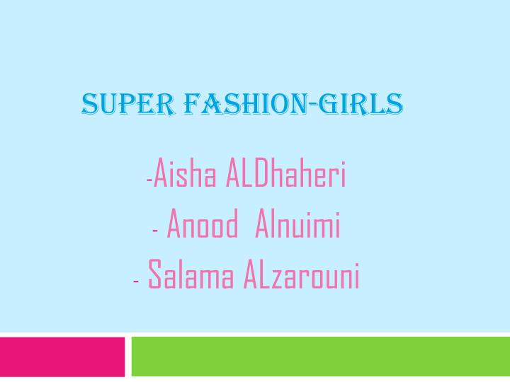 Super fashion girls