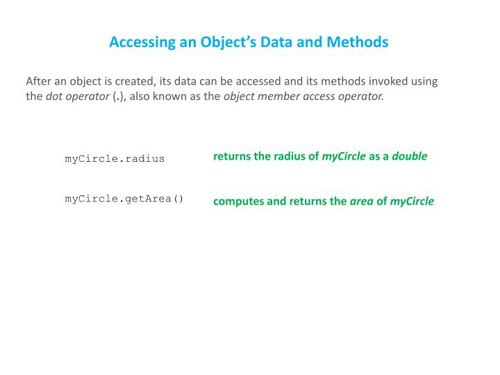 Accessing an Object's Data and Methods