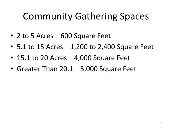 Community Gathering Spaces