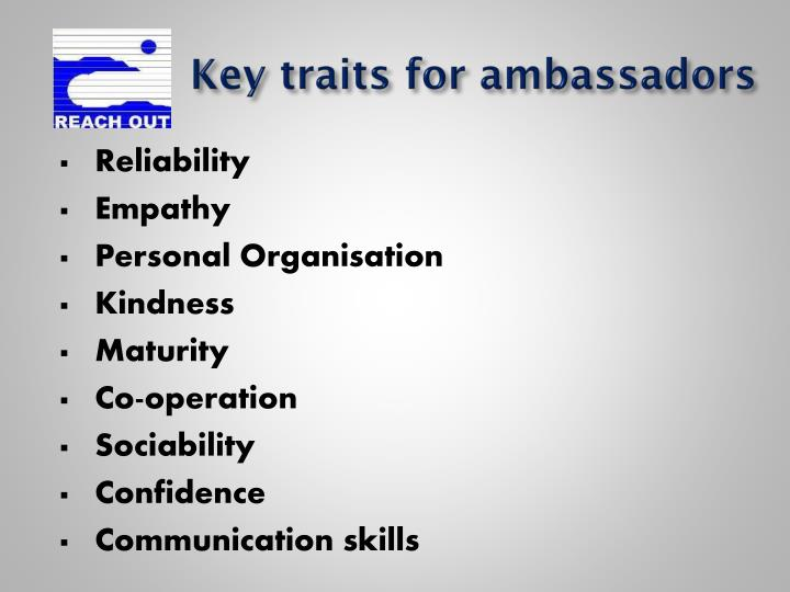 Key traits for ambassadors