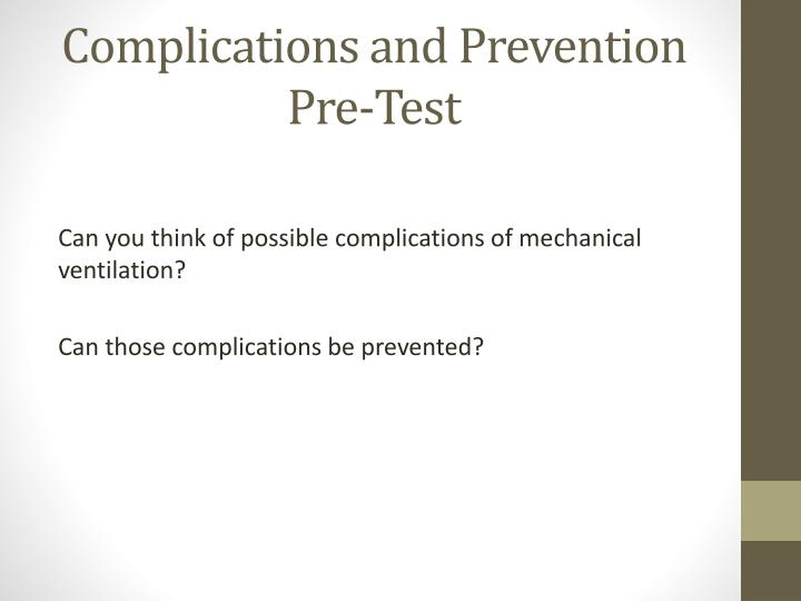 Complications and Prevention Pre-Test