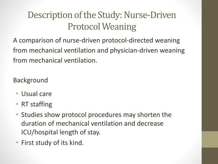 Description of the Study: Nurse-Driven Protocol Weaning