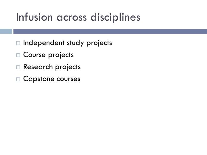 Infusion across disciplines