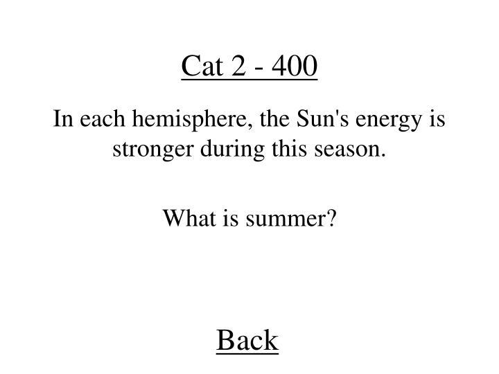 Cat 2 - 400