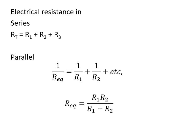 Electrical resistance in
