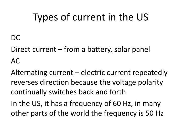 Types of current in the us