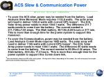 acs slew communication power