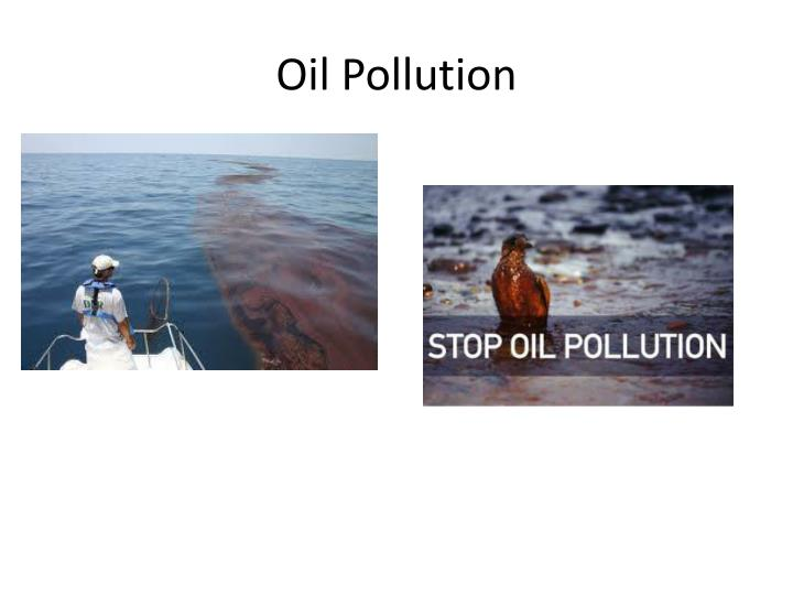 human errors and oil pollution from Human error: man-made ecological disasters  spills and led us congress to pass the oil pollution act  of human life was horrifying and the largescale.