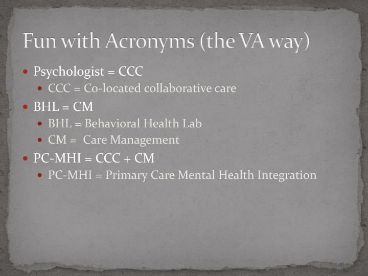 Fun with Acronyms (the VA way)
