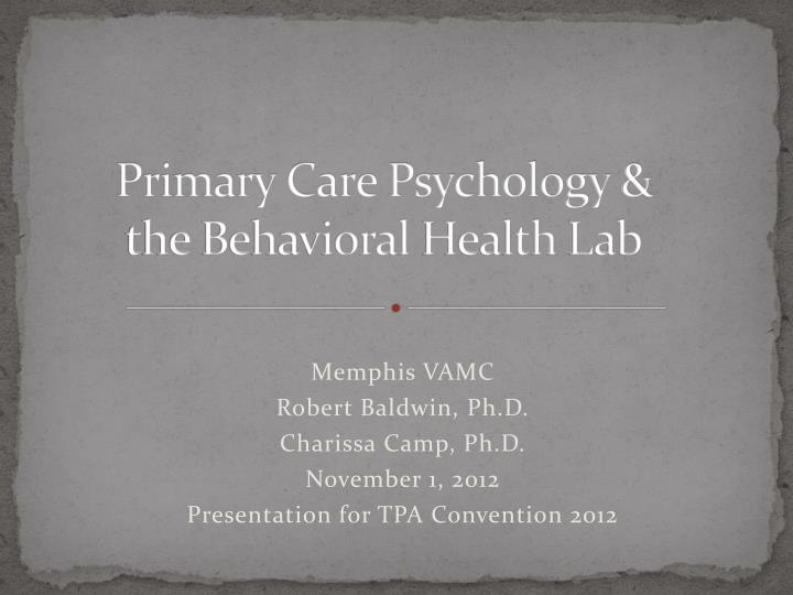 Primary care psychology the behavioral health lab