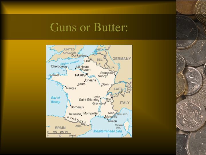 Guns or Butter: