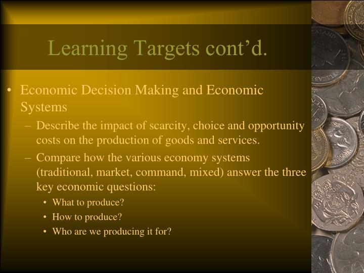 Learning Targets cont'd.